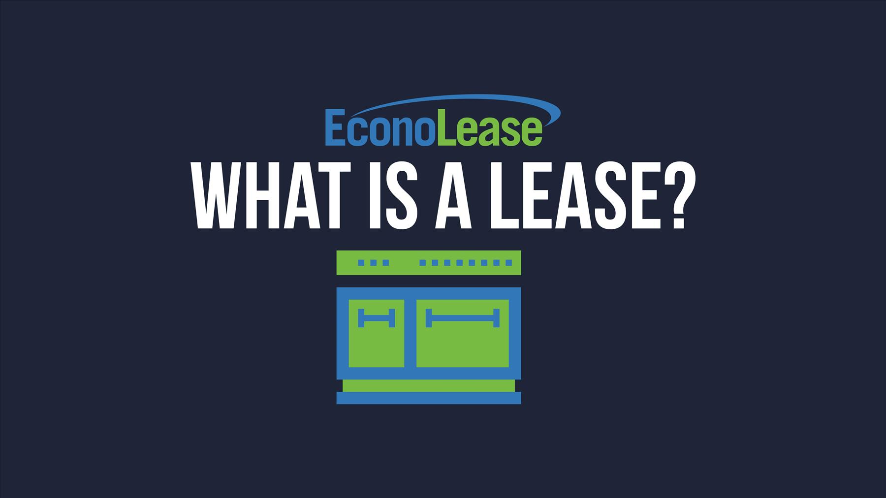 What Is A Lease?